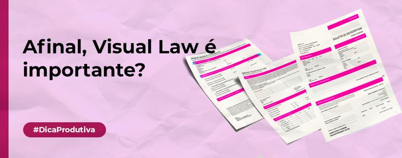 Afinal, Visual Law é importante?